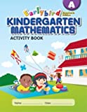 Earlybird Kindergarten Mathematics: Activity Book A (Standards Edition)