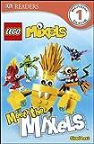 img - for DK Readers L1: LEGO Mixels: Meet the Mixels book / textbook / text book