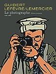 Le Photographe - L'Int�grale - tome 1...
