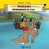 img - for Yakari - Prisonniers de l' le (Mes premi res lectures avec Yakari) (French Edition) book / textbook / text book
