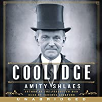 Coolidge (       UNABRIDGED) by Amity Shlaes Narrated by Terence Aselford