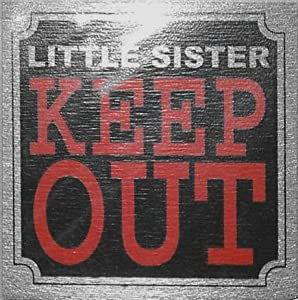 ecobbler fun door sign 8x8cm bedroom sign little sister keep out