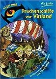 Drachenschiffe vor Vinland: Ein Abenteuer aus der Wikingerzeit - Alfred Bekker