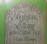 Tombstone lettering in the British Isles (0823053806) by Bartram, Alan