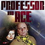 Professor & Ace: Prosperity Island | Tim Saward