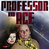 Professor & Ace: Prosperity Island | [Tim Saward]