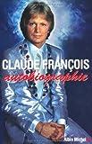 Claude François, autobiographie
