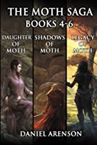 The Moth Saga: Books 4-6