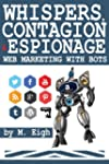 Whispers, Contagion & Espionage: Web...