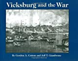 img - for Vicksburg and the War book / textbook / text book