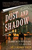 Image of Dust and Shadow: An Account of the Ripper Killings by Dr. John H. Watson