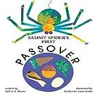 Sammy Spider's First Passover Hörbuch von Sylvia A. Rouss Gesprochen von:  Intuitive