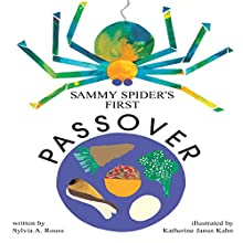 Sammy Spider's First Passover Audiobook by Sylvia A. Rouss Narrated by  Intuitive