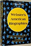 Webster's American biographies (0877790531) by Van Doren, Charles Lincoln