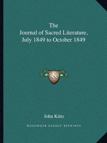 The Journal of Sacred Literature, July 1849 to October 1849