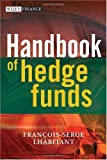 Image of Handbook of Hedge Funds (The Wiley Finance Series)