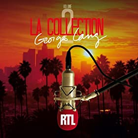 La collection RTL Georges Lang vol.2