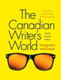 The Canadian Writer's World: Paragraphs and Essays Plus MyWritingLab with Pearson eText -- Access Card Package (2nd Edition)