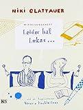 Mitteilungsheft: Leider hat Lukas: Illustriert von Verena Hochleitner