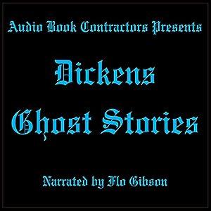 Dickens Ghost Stories | [Charles Dickens]