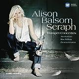 Alison Balsom Seraph: Trumpet Concertos