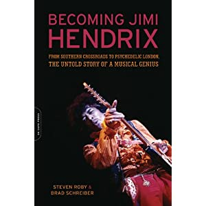 Becoming Jimi Hendrix: From Southern Crossroads to Psychedelic London, the Untold Story of a Musical Genius: 288