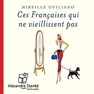 Ces Françaises qui ne viellissent pas Audiobook