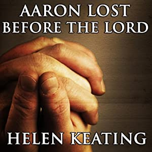 Aaron: Lost Before the Lord Audiobook
