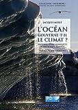 echange, troc Jacques Merle - L'océan gouverne-t-il le climat ? : Histoire d'une conquête scientifique récente