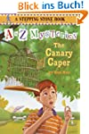 A to Z Mysteries: The Canary Caper (A...