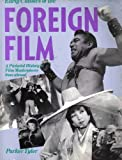 Early Classics of the Foreign Film: A Pictorial Treasury (Citadel Film Series) (0806511567) by Tyler, Parker