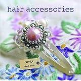 Hair Accessories (Magpie)