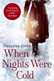 Susanna Jones When Nights Were Cold: A literary mystery