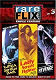 Rareflix Triple Feature, Vol. 3: Revenge of the Bushido Blade / Ninja Strikes Back / Lady Street Fighter