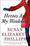 Heroes Are My Weakness Intl: A Novel