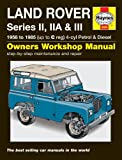 John S. Mead Land Rover Series II, IIA & III Service and Repair Manual: 1958-1985 (Haynes Service and Repair Manuals)