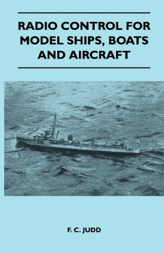 Radio Control for Model Ships, Boats and Aircraft