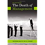 The Death of Management: Restoring Value to the U.S. Economy by Jack Buffington  (Jun 30, 2009)