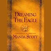 Dreaming the Eagle | [Manda Scott]