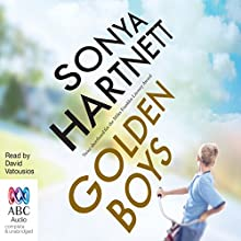 Golden Boys (       UNABRIDGED) by Sonya Hartnett Narrated by David Vatousios