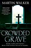 The Crowded Grave: A Bruno Courr�ges Investigation (Bruno Chief of Police Book 4) (English Edition)
