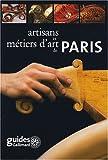 echange, troc Jean-Marie Pérouse de Montclos, Corinne Hewlett, Catherine Ianco, Patrick Mandon, Collectif - Artisans et métiers d'art de Paris