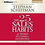 The 25 Sales Habits of Highly Successful Salespeople | Stephan Schiffman