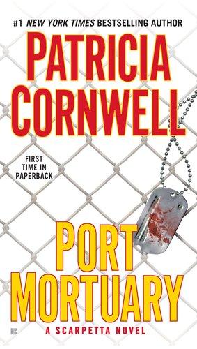 Image for Port Mortuary (A Scarpetta Novel)