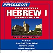 Hebrew (Modern) I, Second Edition: Lessons 21 to 25: Learn to Speak and Understand Hebrew (Modern) | [Pimsleur]
