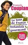 Le tour de France d'un botaniste gour...