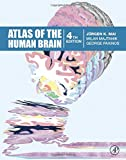 img - for Atlas of the Human Brain, Fourth Edition book / textbook / text book