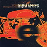 Nick Kane Songs in the Key of E