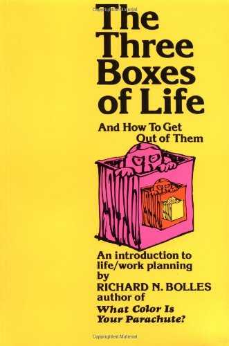 The Three Boxes of Life: How to Get Out of Them