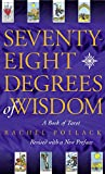 Seventy-Eight Degrees of Wisdom (0722535724) by Pollack, Rachel